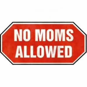 ingen mor tilladt
